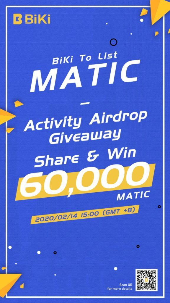 BiKi lists MATIC with airdrop giveaway.