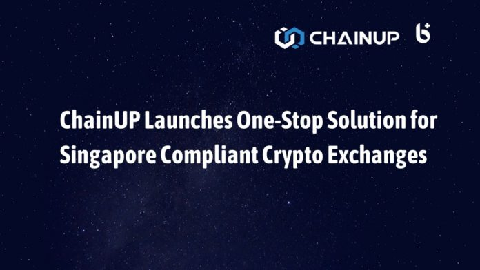 ChainUP Launches One-Stop Solution for Singapore Compliant Crypto Exchanges