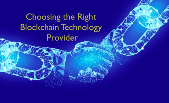 Choosing the Right Blockchain Tech Provider